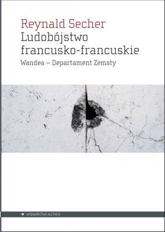 Ludobójstwo francusko-francuskie. - okładka książki
