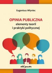 Opinia publiczna. Elementy teorii - okładka książki