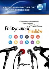 Polityczność mediów - okładka książki