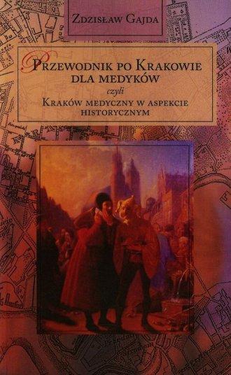 Przewodnik po Krakowie dla medyków - okładka książki
