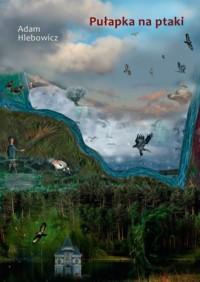 Pułapka na ptaki - okładka książki