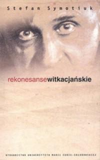 Rekonesanse witkacjańskie - okładka książki