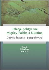 Relacje polityczne między Polską - okładka książki