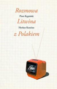 Rozmowa Litwina z Polakiem - okładka książki