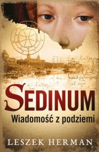 Sedinum. Wiadomość z podziemia - okładka książki