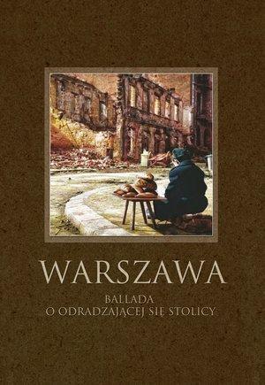Warszawa. Ballada o odradzającej - okładka książki