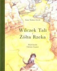 Wilczek Tali i Żółta Rzeka - okładka książki