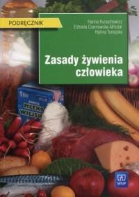 Zasady żywienia człowieka. Szkoła ponadgimnazjalna. Podręcznik - okładka podręcznika