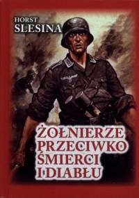 Żołnierze przeciwko śmierci i diabłu - okładka książki