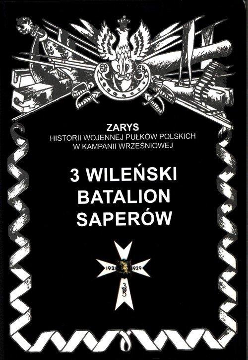 3 wileński batalion saperów. Seria: - okładka książki