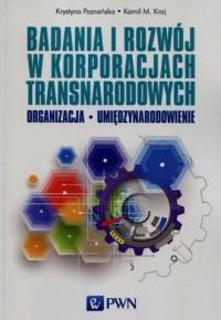 Badania i rozwój w korporacjach transnarodowych - okładka książki