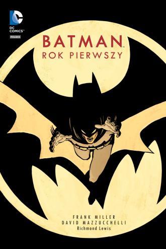 Batman. Rok pierwszy - okładka książki