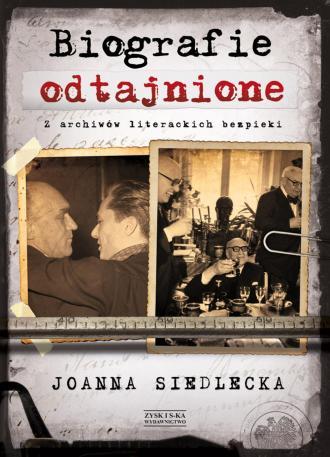 Biografie odtajnione. Z archiwów - okładka książki