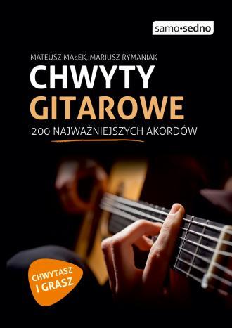 Chwyty gitarowe. 200 najważniejszych - okładka książki