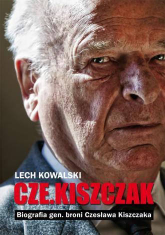 Cze.kiszczak. Biografia gen. broni - okładka książki
