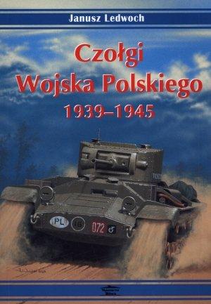 Czołgi Wojska Polskiego 1939-1945 - okładka książki