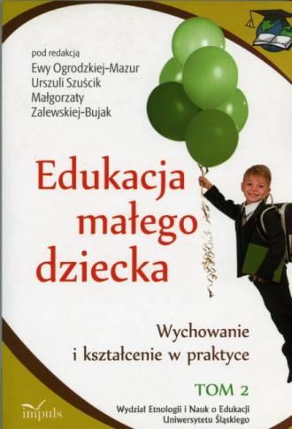 Edukacja małego dziecka. Tom 2 - okładka książki