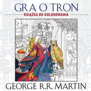 Gra o tron. Książka do kolorowania - okładka książki