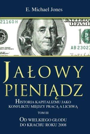 Jałowy pieniądz. Tom 3. Historia - okładka książki
