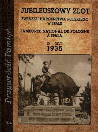 Jubileuszowy zlot Związku Harcerstwa - okładka książki