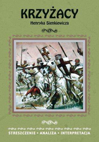 Krzyżacy Henryka Sienkiewicza. - okładka podręcznika