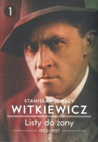 Listy do żony 1923-1927. Tom 1 - okładka książki
