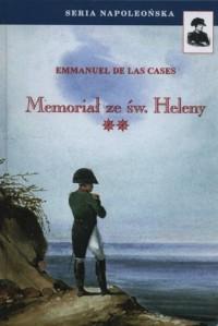 Memoriał ze św. Heleny. Tom 2. Seria napoleońska - okładka książki