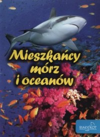 Mieszkańcy mórz i oceanów - okładka książki
