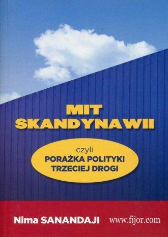 Mit Skandynawii czyli porażka trzeciej - okładka książki