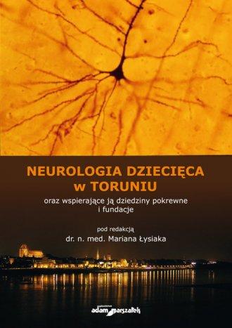 Neurologia dziecięca w Toruniu - okładka książki