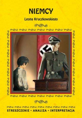 Niemcy Leona Kruczkowskiego. Streszczenie, - okładka podręcznika