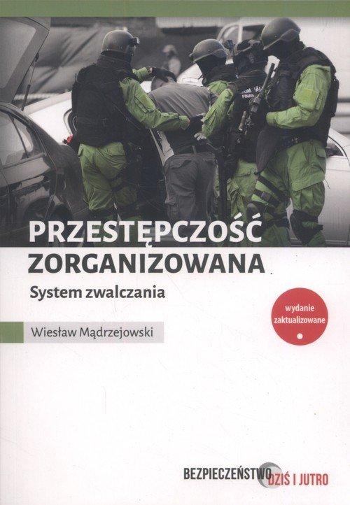 Przestępczość zorganizowana. System - okładka książki