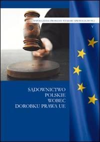 Sądownictwo polskie wobec dorobku - okładka książki