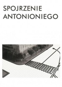 Spojrzenie Antonioniego - okładka książki
