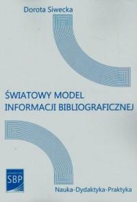 Światowy model informacji bibliograficznej - okładka książki