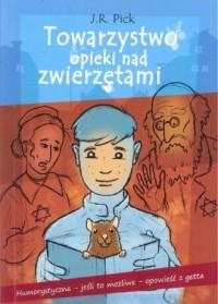 Towarzystwo opieki nad zwierzętami - okładka książki
