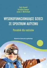 Wysokofunkcjonujące dzieci ze spektrum - okładka książki