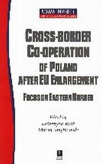 Cross-Border co-operation. Focus - okładka książki