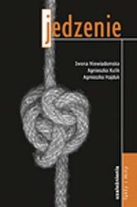 Jedzenie. Uzależnienia, fakty i mity - okładka książki