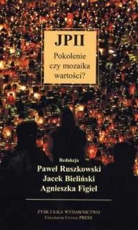 JP II. Pokolenie czy mozaika wartości? - okładka książki