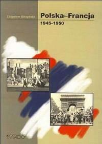 Polska-Francja 1945-1950 - okładka książki