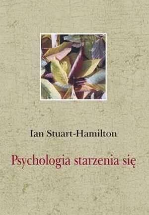 Psychologia starzenia się - okładka książki