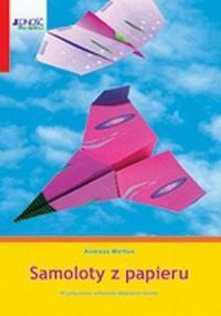 Samoloty z papieru. W załączeniu - okładka książki
