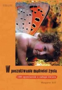 okładka książki - W poszukiwaniu mądrości życia.