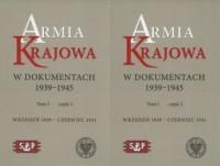 Armia Krajowa w dokumentach 1939-1945. Tom 1 cz. 1-2 (wrzesień 1939 - czerwiec 1941). PAKIET - okładka książki
