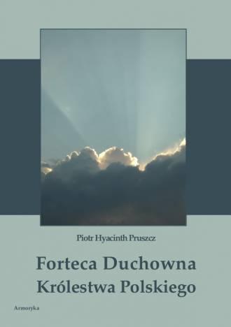 Forteca Duchowna Królestwa Polskiego - okładka książki
