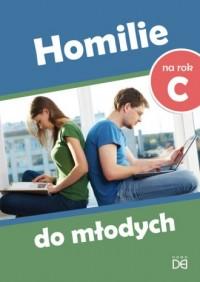Homilie do młodych na rok C - okładka książki