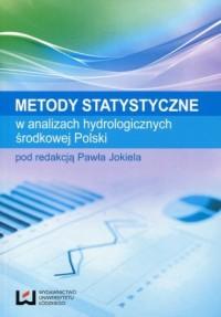 Metody statystyczne w analizach hydrologicznych środkowej Polski - okładka książki