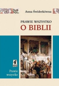 Prawie wszystko o Biblii - okładka książki