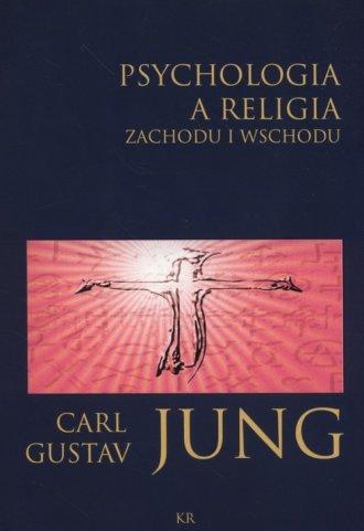 Psychologia a religia Zachodu i - okładka książki